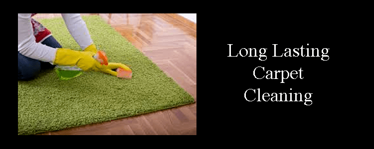 Long Lasting Carpet Cleaning